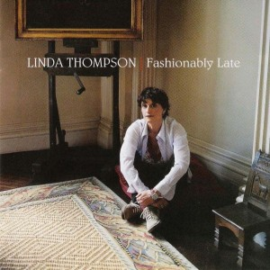 linda_thompson_-_fashionably_late_sm